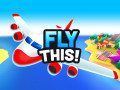 Oyunlar Fly THIS!