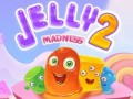Oyunlar Jelly Madness 2