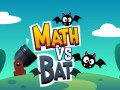 Oyunlar Math vs Bat