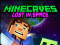 Oyunlar Minecaves Lost in Space
