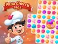 Oyunlar Papa Cherry Saga